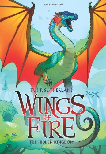 The Hidden Kingdom (Wings of Fire, Book 3) von Tui T Sutherland