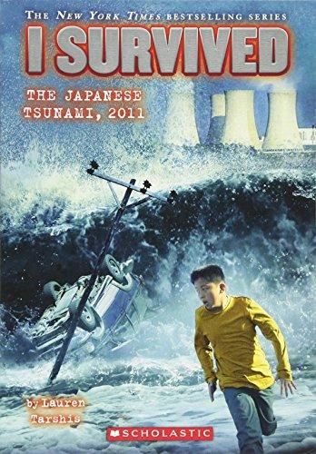 I Survived the 2011 Japanese Tsunami von Lauren Tarshis