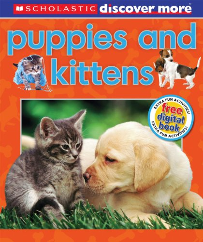 Scholastic Discover More: Puppies & Kittens By Penelope Arlon