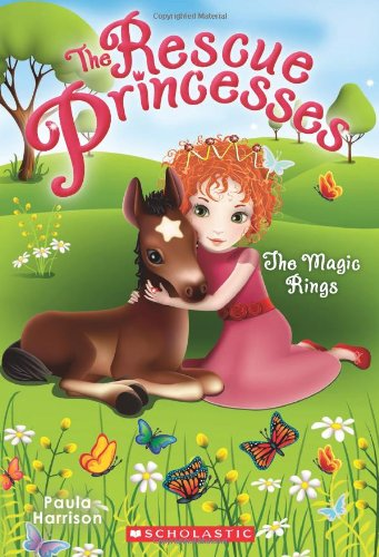 The Magic Rings (Rescue Princesses #6) By Paula Harrison