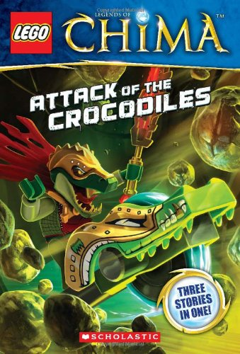 Lego(r) Legends of Chima: Attack of the Crocodiles (Chapter Book #1) By Greg Farshtey