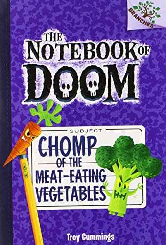 Notebook of Doom: #4 Chomp of the Meat-Eating Vegetables By Troy Cummings
