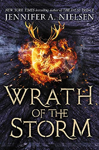 Wrath of the Storm By Jennifer A Nielsen