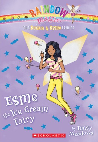 Esme the Ice Cream Fairy By Daisy Meadows