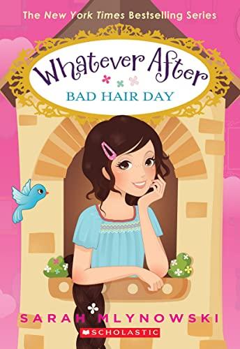 Bad Hair Day (Whatever After #5), Volume 5 von Sarah Mlynowski