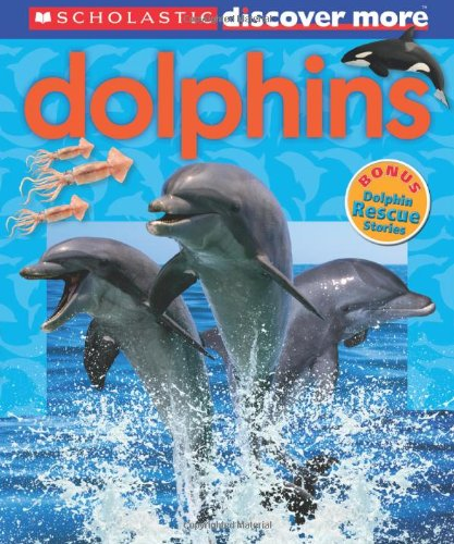 Scholastic Discover More: Dolphins By Penelope Arlon