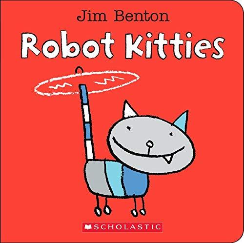 Robot Kitties By Jim Benton