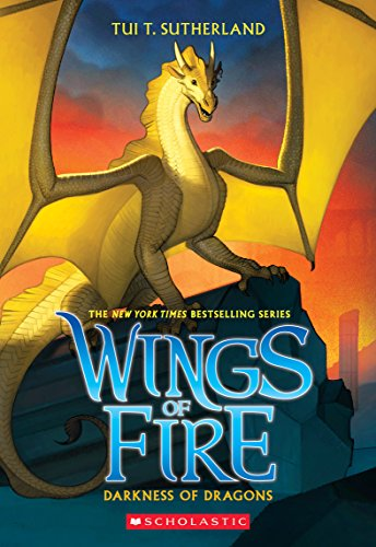 Darkness of Dragons (Wings of Fire, Book 10), Volume 10 von Tui T Sutherland