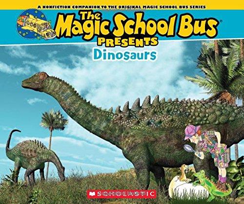 Magic School Bus Presents: Dinosaurs: A Nonfiction Companion to the Original Magic School Bus Series By Tom Jackson