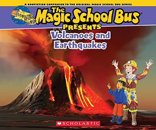 The Magic School Bus Presents: Volcanoes & Earthquakes By Tom Jackson