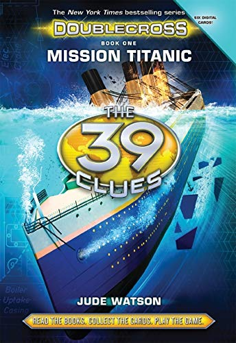 MISSION TITANIC #1 By Jude Watson