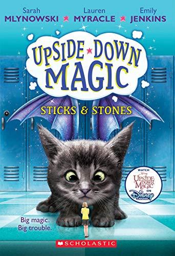 Sticks & Stones (Upside-Down Magic #2), Volume 2 von Sarah Mlynowski