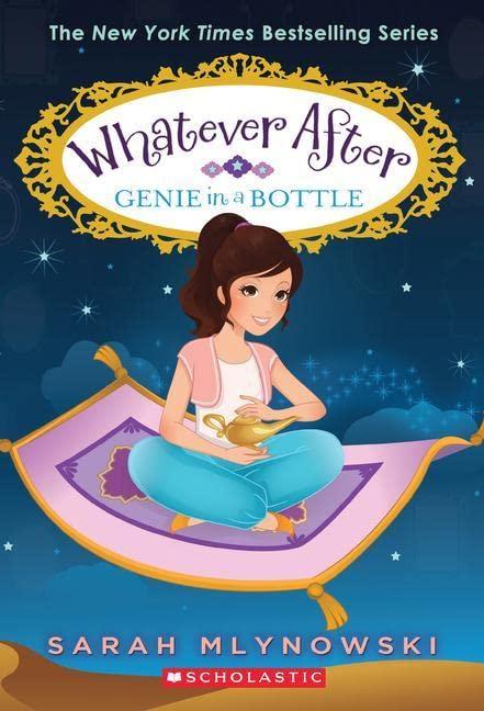 Genie in a Bottle (Whatever After #9), 9 von Sarah Mlynowski