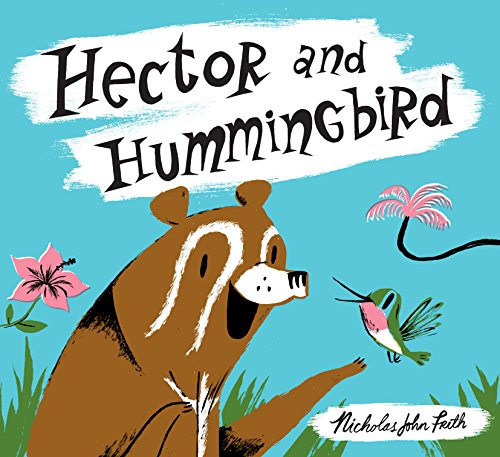 Hector and Hummingbird By Nicholas John Frith