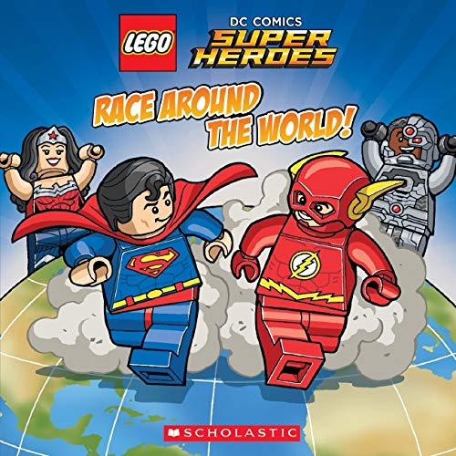 LEGO DC Comics Super Heroes: Race Around the World By Trey King