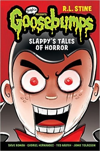 Slappy's Tales of Horror (Goosebumps Graphix) [Graphics Presents-graphic novel] By R.L. Stine