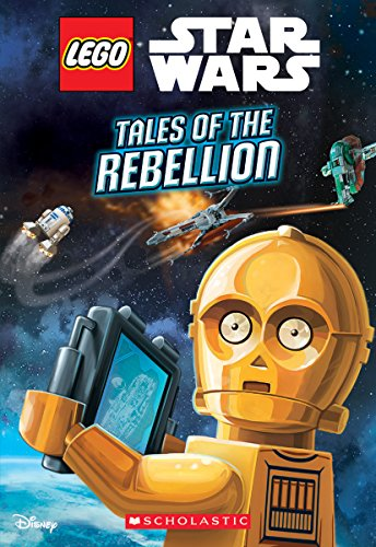 Tales of the Rebellion (Lego Star Wars: Chapter Book) By Ace Landers