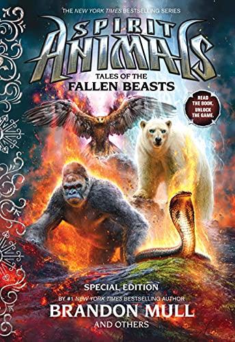 Tales of the Fallen Beasts (Spirit Animals: Special Edition) von Brandon Mull