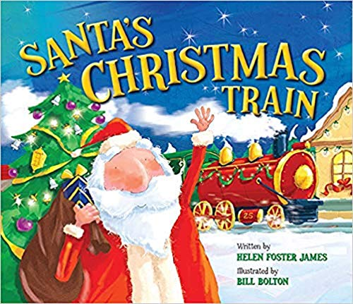 Santa's Christmas Train By Helen Foster James