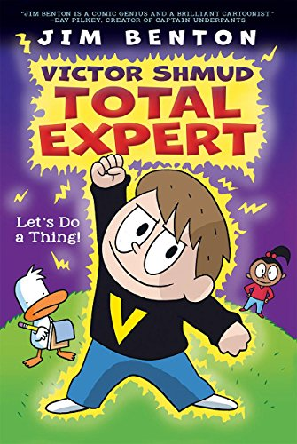 Let's Do a Thing! (Victor Shmud, Total Expert #1), Volume 1 By Jim Benton