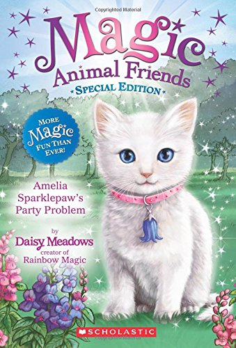 Amelia Sparklepaw's Party Problem By Daisy Meadows