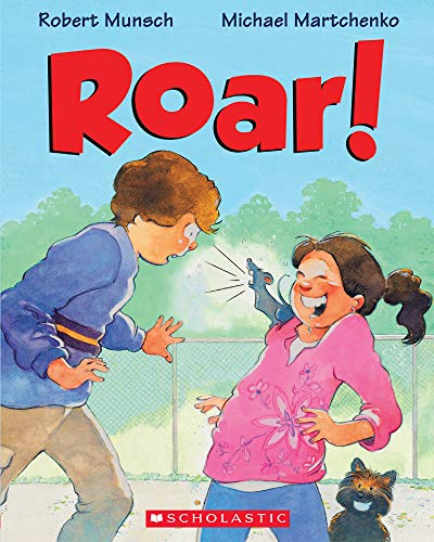 Roar! By Robert Munsch