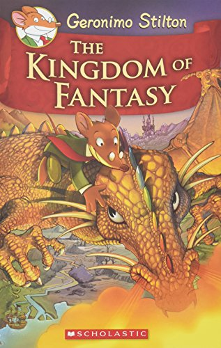 Geronimo Stilton and the Kingdom of Fantasy (#1) By Geronimo Stilton