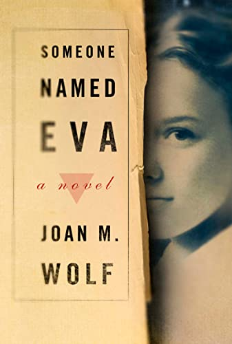 Someone Named Eva By Joan Wolf
