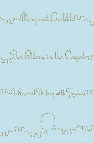 The Pattern in the Carpet By Dame Margaret Drabble