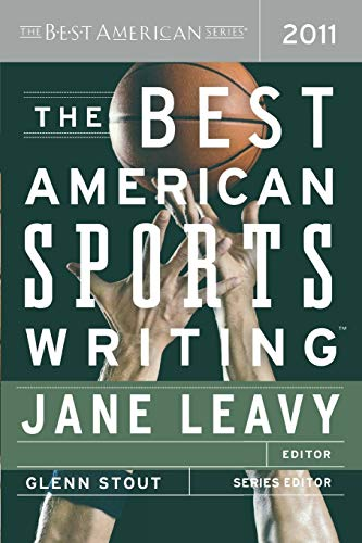 The Best American Sports Writing By Edited by Jane Leavy
