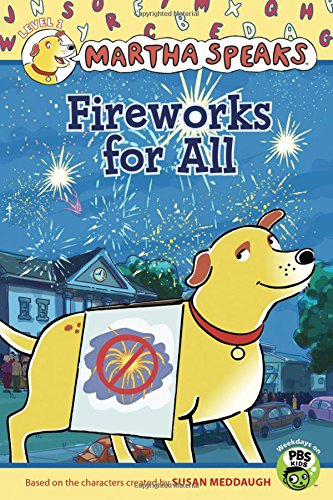Fireworks for All (Martha Speaks Reader) by Meddaugh, Susan 0547428928 The Cheap