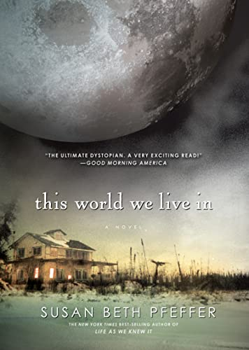 THE World We Live in By Susan Beth Bfeffer