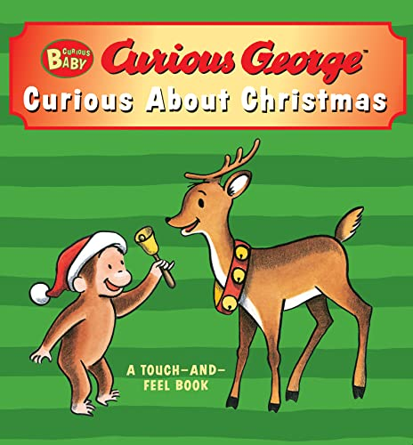 Curious Baby Curious about Christmas (Curious George Touch-And-Feel Board Book) By H A Rey