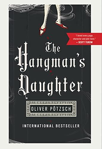 The Hangman's Daughter By Oliver Poetzsch