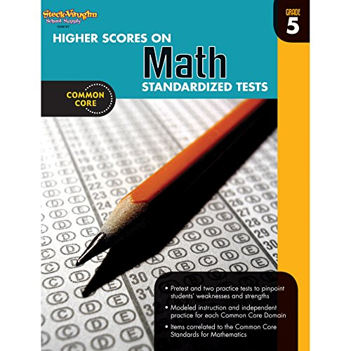 Higher Scores on Standardized Test for Math By Steck-Vaughn Company