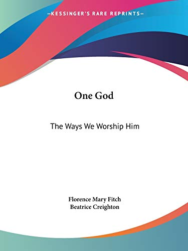 One God By Florence Mary Fitch