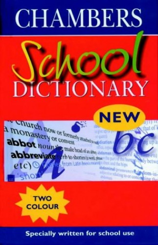 Chambers School Dictionary By Unnamed