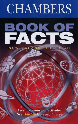 Chambers Book of Facts Edited by Editors of Chambers