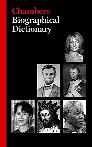 Chambers Biographical Dictionary Edited by Chambers