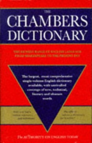 The Chambers Dictionary by Catherine Schwarz