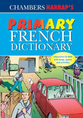 Chambers Harrap's Primary French Dictionary By Chambers