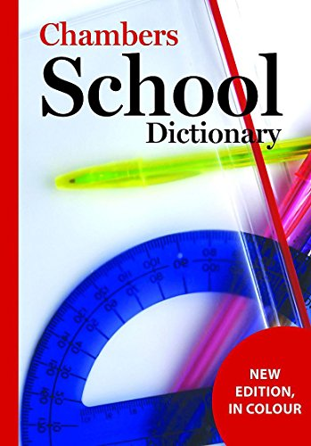 Chambers School Dictionary, 3rd edition By Chambers
