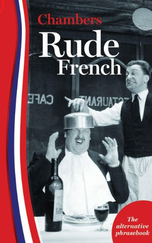 Rude French By Edited by Chambers
