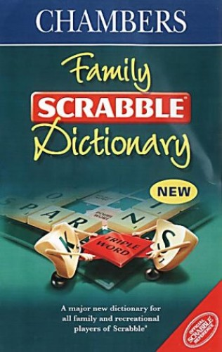 Chambers Family Scrabble Dictionary by Chambers