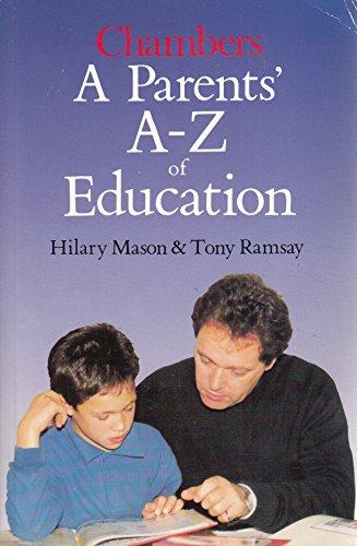 A Parents' A-Z of Education By Hilary Mason