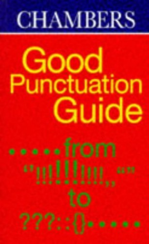 Chambers Good Punctuation Guide By Gordon Jarvie