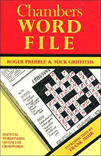 Chambers Word File By Edited by Roger Prebble