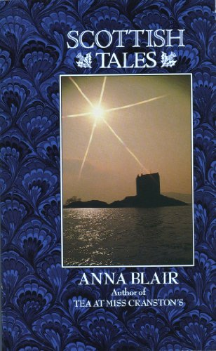 Scottish Tales By Anna Blair
