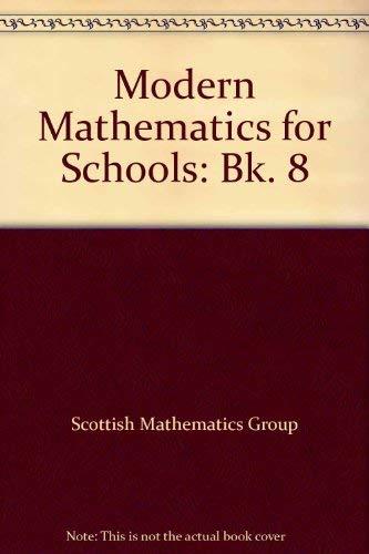 Modern Mathematics for Schools By Scottish Mathematics Group
