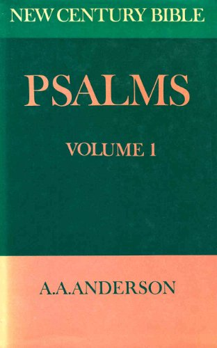The Book of Psalms Vol 1. (1-72) (New century Bible) By A. A Anderson